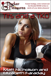 Tan-Lined Tits and a TKO by                                     Matt Nicholson